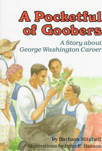 A Pocketful of Goobers By Mitchell, Barbara/ Hanson, Peter E. (ILT)
