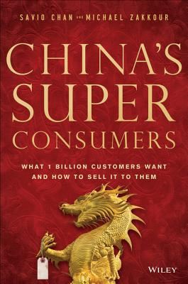China's Super Consumers By Chan, Savio